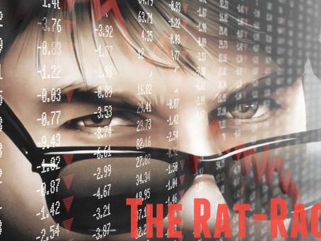 Dude-Bro Economics: The Rat-Race Trap