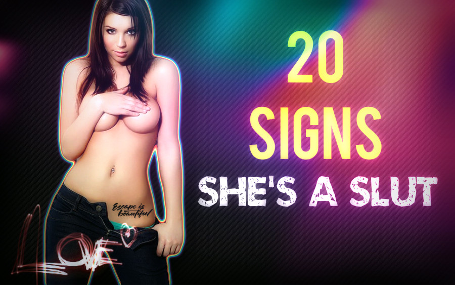 Signs your girlfriend is a whore