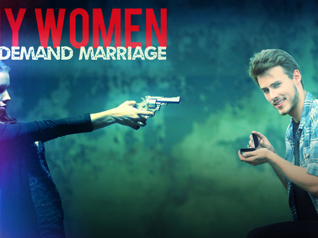 Why Women Demand Marriage From Men