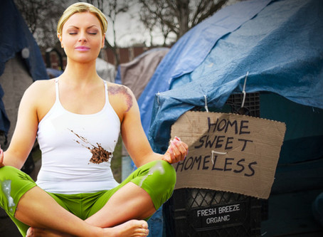 Yoga Forces Liberal Woman Into Extreme Poverty; Achieves Total Freedom From Responsibility