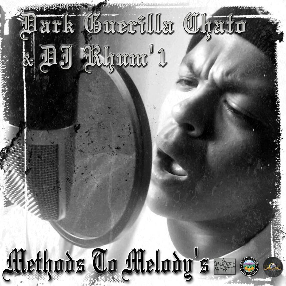 Dark Guerilla Chato & DJ Rhum'1 - Methods To Melody's (2013)_Front cover.jpg