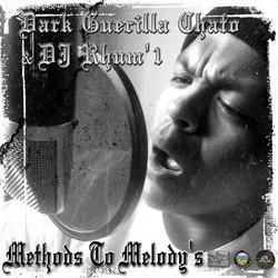 Dark Guerilla Chato & DJ Rhum'1 - Methods To Melody's (2013)_Front cover.jpg