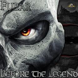 Fubar - Before the Legend Vol.1 (2012)_Front cover.jpg