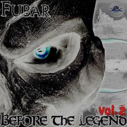 Fubar - Before the Legend Vol.2 (2013)_Front cover.jpg