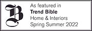 As featured in Trend Bible Home and Inte