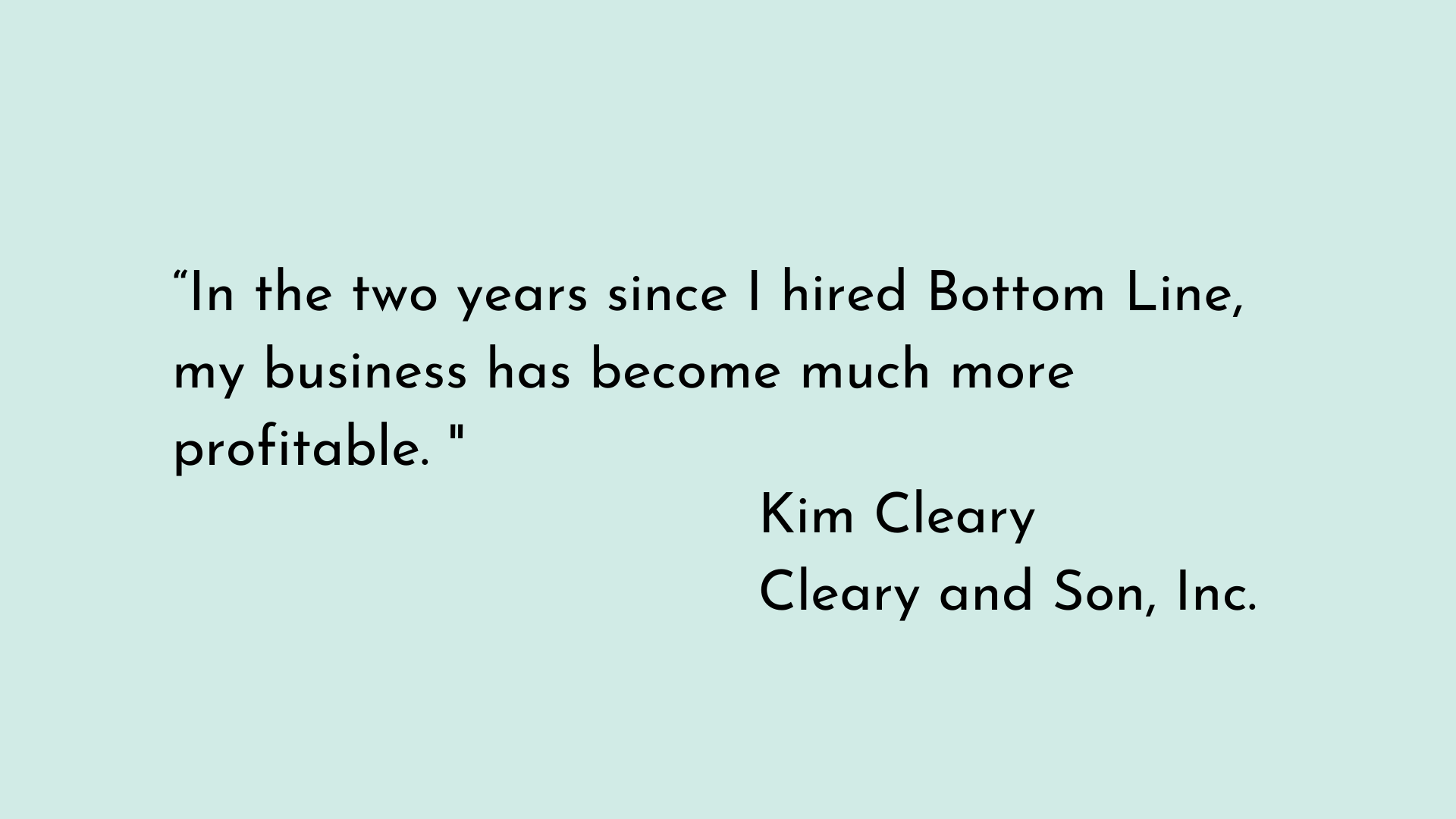 Kim from Cleary & Son