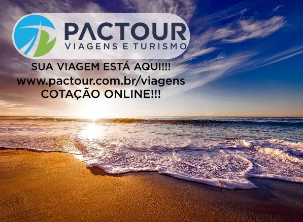 PACTOUR VIAGENS E TURISMO!!! Sua viagem está aqui!!! Acesse o nosso portal