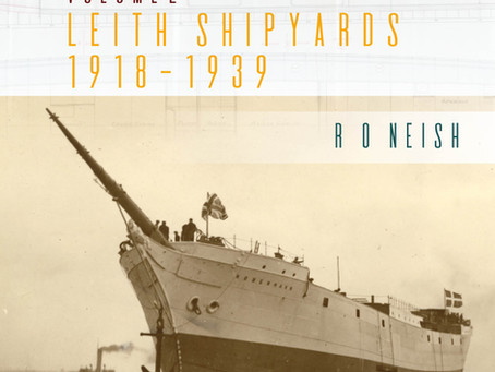 Leith-Built Ships, Vol. II, Leith Shipyards 1918 to 1939