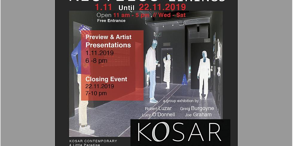 Restless Linings - Opening & Artists Presentations