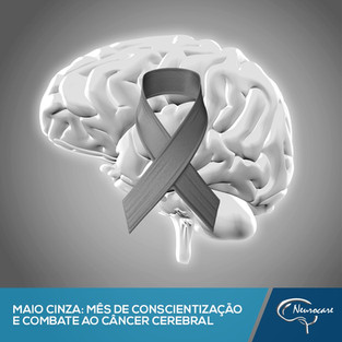 Maio Cinza: Mês de conscientização e combate ao câncer cerebral
