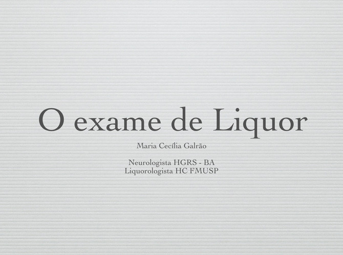 Aula sobre o estudo do Liquor