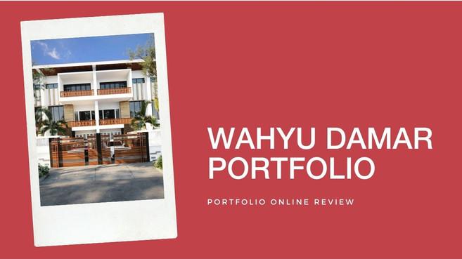 Wahyu Damar's Portfolio Review