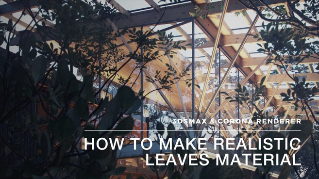 How To Make Realistic Leaves Material