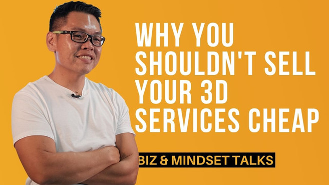 Why You Shouldn't Sell Your 3D Services Cheap