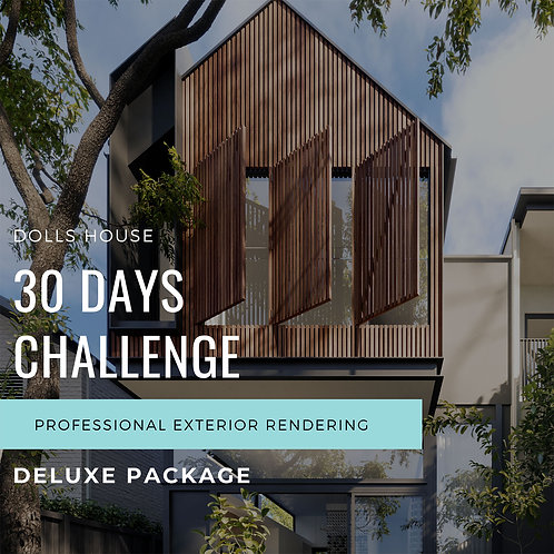 30 Days Challenge Exterior Rendering Deluxe Package