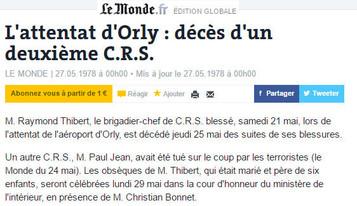 """LE MONDE.FR du 27/05/78 """"L'attentat d'Orly: décès d'un deuxième CRS"""""""
