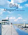 orly_aeroport_des_sixties.jpg