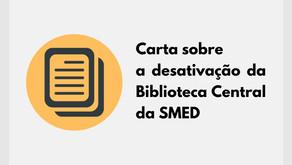 Carta sobre a desativação da Biblioteca Central da Smed