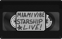 ::PLAY:: Miami Vibe - Starship - LIVE