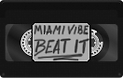 ::PLAY:: Miami Vibe - Beat It
