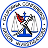 The California Conference of Arson Investigators is the oldest and the most active fire and arson investigator's association in the country, with over 1,100 members