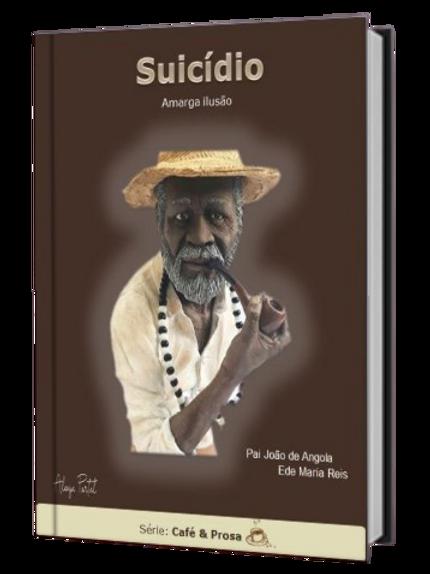 Suicídio De Pai João - Ede Maria Reis E-book