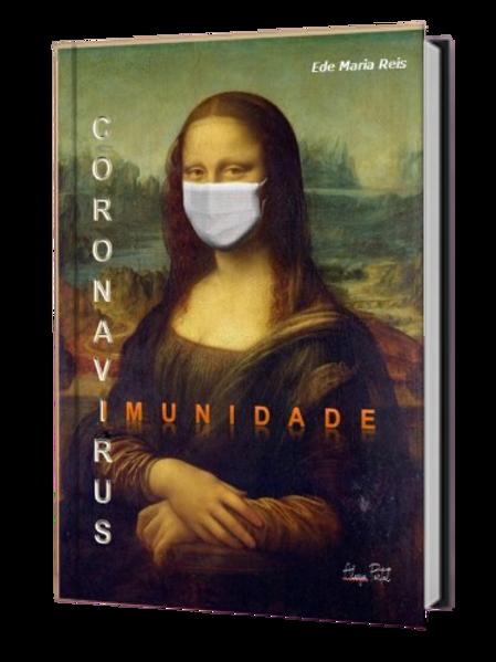 Coronavírus x Imunidade - Ede Maria Reis (Use o cupom: gratis)