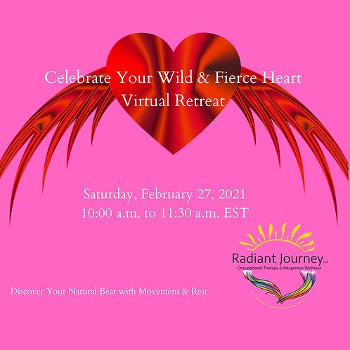 CelebrateYour Wild and Fierce Heart