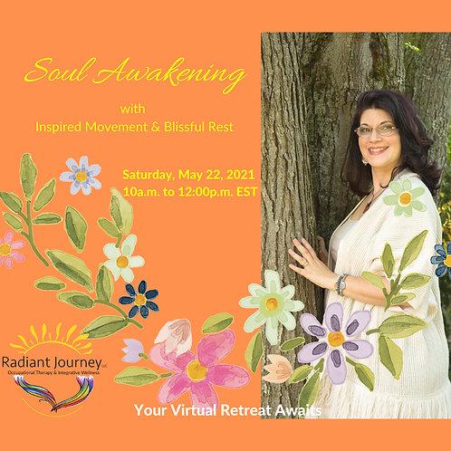 Soul Awakening with Inspired Movement & Blissful Rest