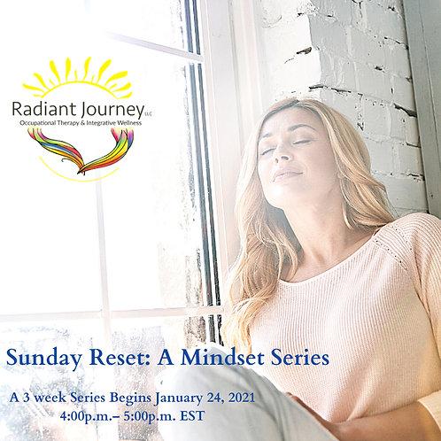Sunday Reset: A Mindset Series