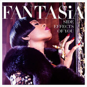 """Fantasia  """"Side Effects of You"""".  Produced by Harmony Samuels"""