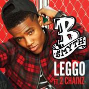 "B Smyth ""Leggo"" Produced by Harmony Samuels"