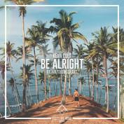 "Kenn Colt feat. Matthew Grant ""Be Alright"""