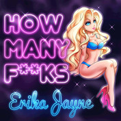 """Erika Jayne """"How Many F**ks"""" Produced by GAGE Mixed by Eric Racy Mastered by Trevor Case"""