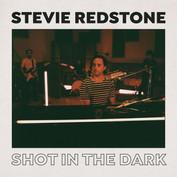 Stevie Redstone Shot In The Dark Album