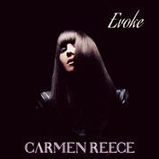 "Carmen Reece ""Evoke"" EP Mixed by Eric Racy Mastered by Trevor Case"