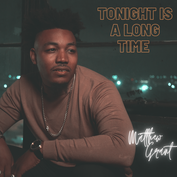 """Matthew Grant  """"Tonight is a Long Time"""" Mastered by Trevor Case"""