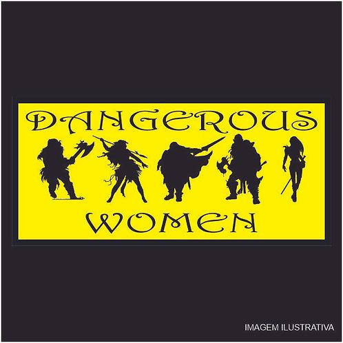 Placa Dangerous Women