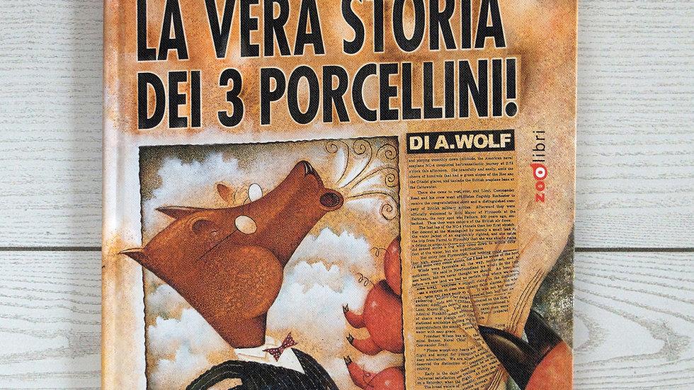 La Vera Storia dei 3 Porcellini!