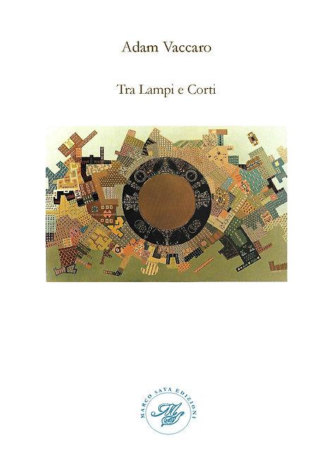 Tra Lampi e Corti