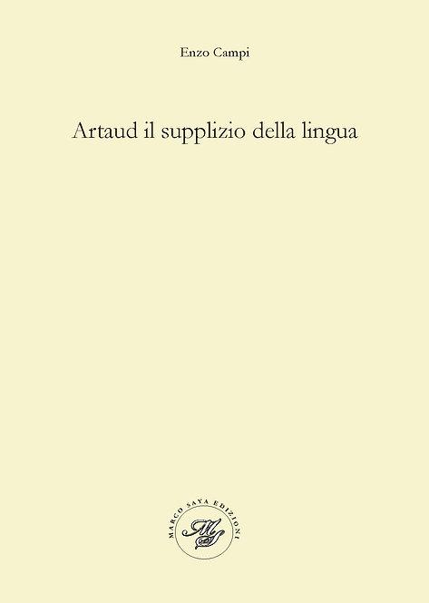 Artaud il supplizio della lingua