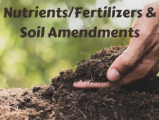 Nutrients/Fertilizers & Soil Amendments