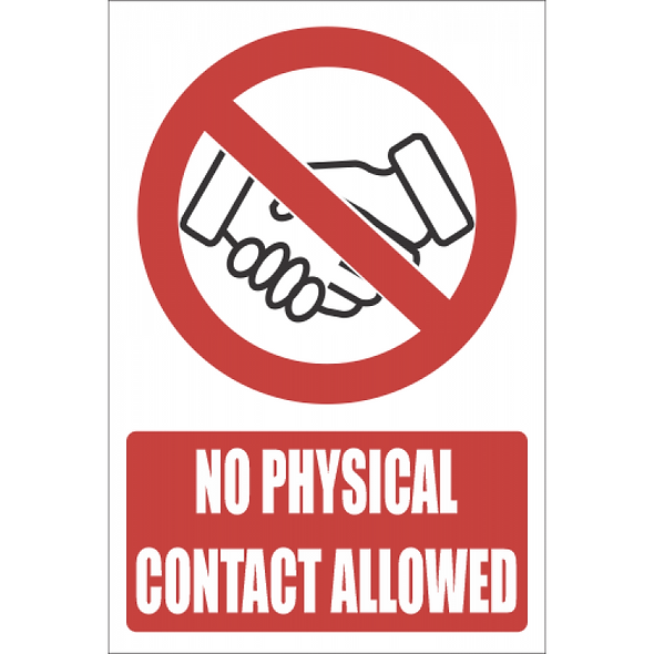 SSE041 - No Physical Contact Allowed Sign