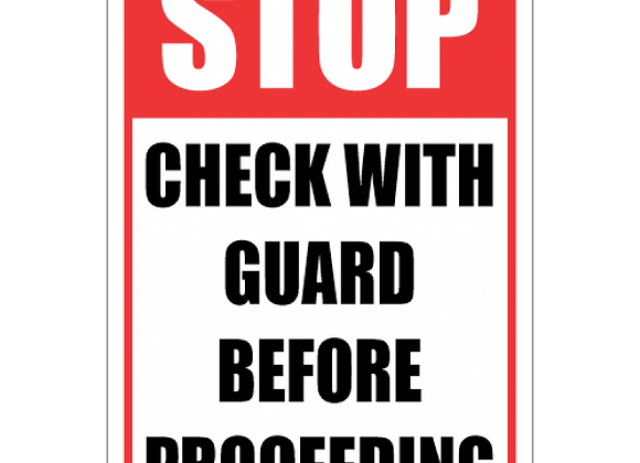 SSE067 - Stop - Check With Guard First Sign
