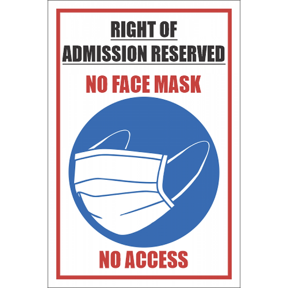 SSE040 - No Masks No Access Sign