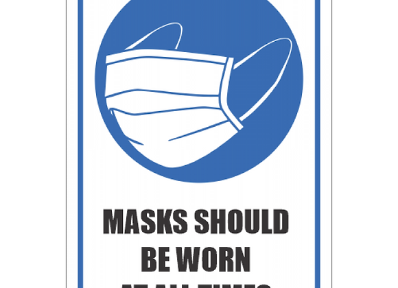 SSE039 - Masks Should Be Worn At All Times Sign