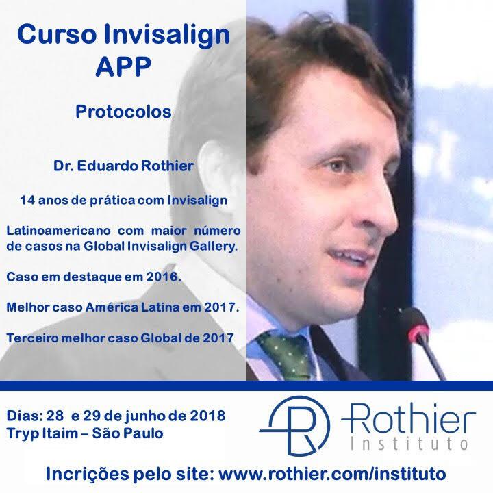Curso Invisalign Avançado São Paulo com Dr Eduardo Rothier Instituto Rothier