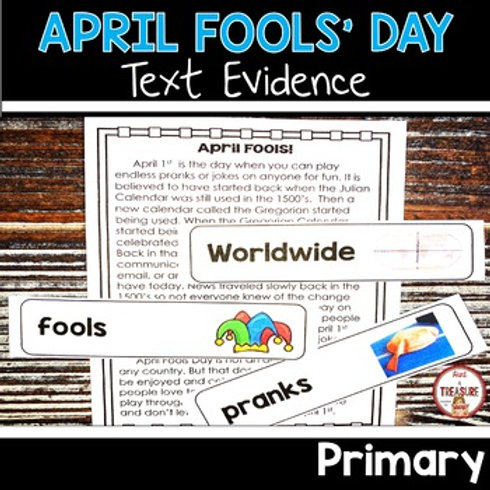 April Fools Day Primary Finding Text Evidence