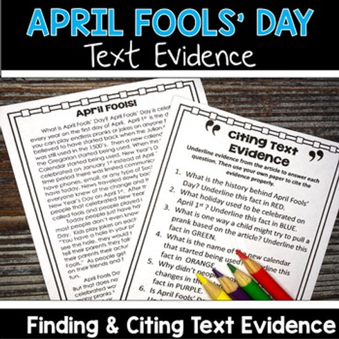 April Fools Writing and Reading Activity Finding and Citing Text Evidence FSA Writing Support Activity