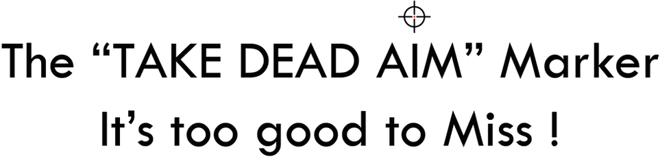 Take Dead Aim Its Too Good to Miss Logo.png